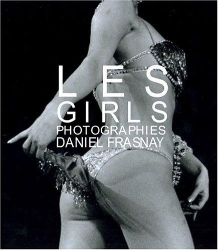 Popular Dance Costume Catalogs (Les Girls: Photographies Daniel Frasnay)
