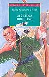 El Último Mohicano, James Fenimore Cooper, 9500817772