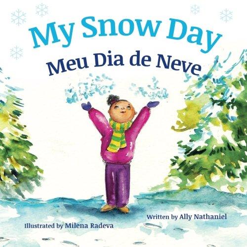 My Snow Day: Meu Dia de Neve : Babl Children's Books in Portuguese and English (Portuguese Edition) (Portuguese Christmas In)