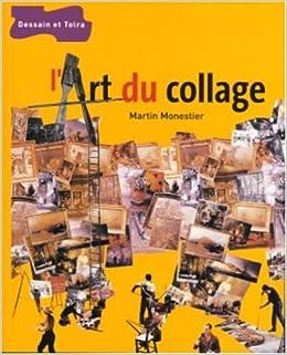Amazon.fr - L\'art du collage - Collectif - Livres