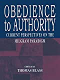Obedience to Authority: Current Perspectives on the Milgram Paradigm