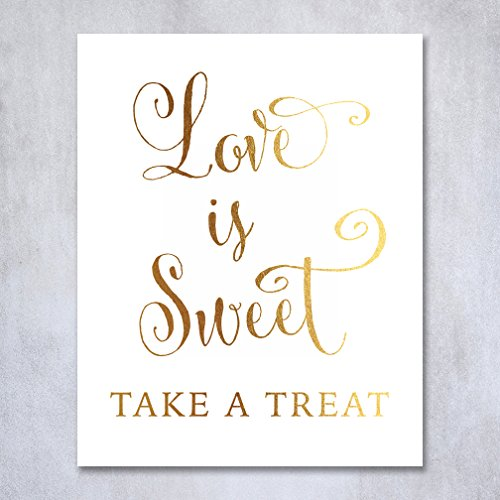 Love Is Sweet Take A Treat Gold Foil Wedding Sign Print 8x10