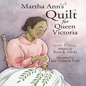 Martha Ann's Quilt for Queen Victoria Audiobook
