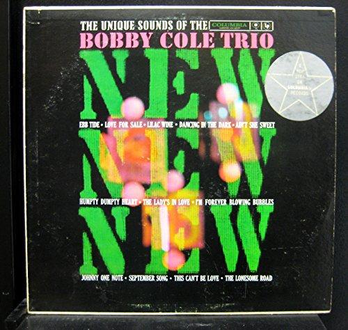 Bobby Cole Trio New New The Unique Sound Of LP Lp Vinyl Record