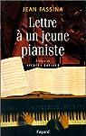 Lettre à un jeune pianiste par Fassina