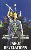 Tarot Revelations, Joseph Campbell and Richard Roberts, 0942380002