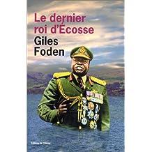 Dernier roi d'Ecosse (Le)