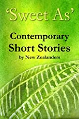 'Sweet As' Contemporary Short Stories Paperback
