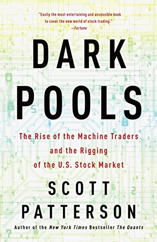 Pdf Technology Dark Pools: The Rise of the Machine Traders and the Rigging of the U.S. Stock Market