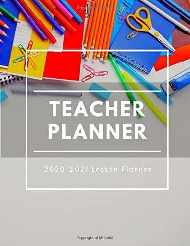 Teacher Lesson planner 2020-2021: preschool lesson plan books for teachers | Teacher academic planner Weekly and Monthly Calendar Agenda Academic Year ... college Teacher (Large academic planner 2020)