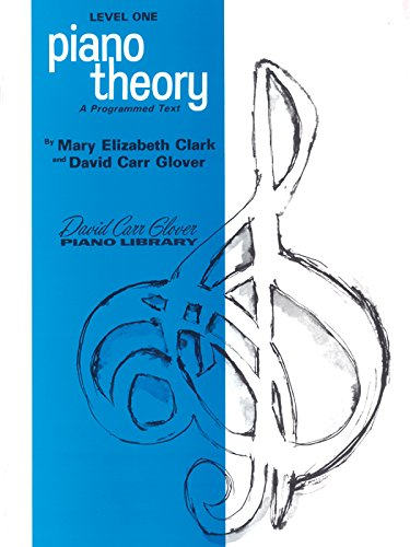 - Piano Theory: Level 1 (A Programmed Text) (David Carr Glover Piano Library)