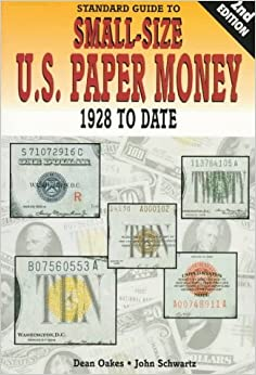 Standard Guide to Small-size U.S.Paper Money 1928 to Date