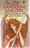The Wandering Unicorn, Manuel M. Lainez, 0425083861