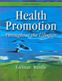 Health Promotion Throughout the Lifespan