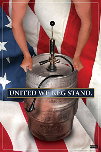 United We Keg Stand Novelty Drinking Humor College Poster Print (UNFRAMED 23X35)
