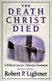 img - for The Death Christ Died book / textbook / text book