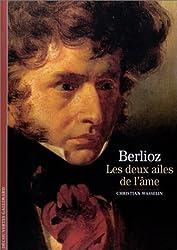 Decouverte Gallimard: Berlioz Les Deux Ailes De L'Ame