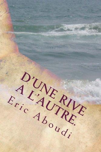 D'une rive a l'autre.: Hurr et Khaa (French Edition) pdf