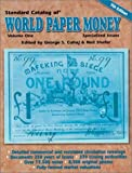 Standard Catalog of World Paper Money, Specialized Issues, , 0873494660