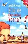 Et la vie dans tout ca, Verna ?  par Freeman