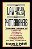 The Law (in Plain English) for Photographers, Leonard D. DuBoff, 1880559196