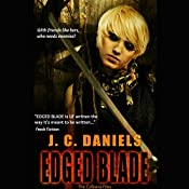 Edged Blade | J. C. Daniels