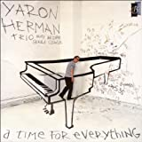 A time for everything By Yaron Herman (2007-11-19)