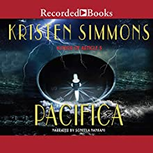 Pacifica Audiobook by Kristen Simmons Narrated by Soneela Nankani