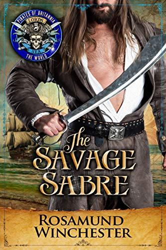 The Savage Sabre: Pirates of Britannia Connected World (Pirates of Britannia World Book 0)]()