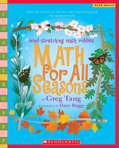 Math For All Seasons: Mind-Stretching Math Riddles (Scholastic ...