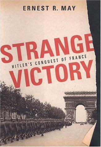 Download Strange Victory: Hitler's Conquest of France pdf