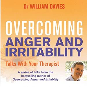 Overcoming Anger and Irritability Audiobook