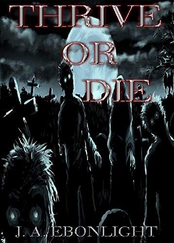 Thrive or Die: Death Has Spoken Book 2 (English Edition)