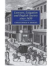 Lawyers, Litigation & English Society Since 1450