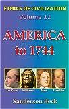 America To 1744, Sanderson Beck, 0976221071