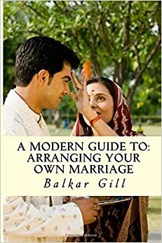 Book A Modern Guide to: Arranging Your Own Marriage: A Modern Guide to: Arranging Your Own Marriage