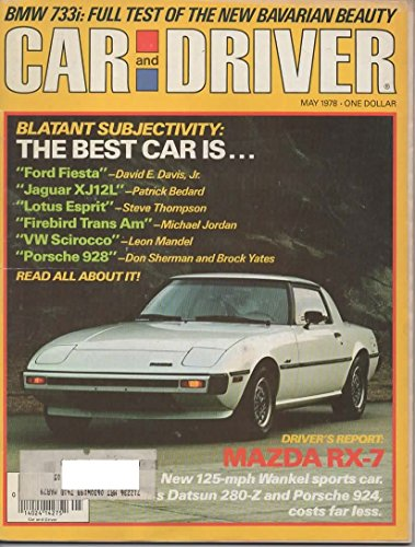 1978 78 May CAR and DRIVER Magazine (Features: Road Test on BMW 733i, Mercedes Benz 300D, Plymouth Volare, & Opel Sport Coupe, + Mazda RX-7, Boss Wagon III, & Chevy C10 Fleetside Diesel)