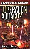 Operation Audacity, Blaine Lee Pardoe, 0451458850