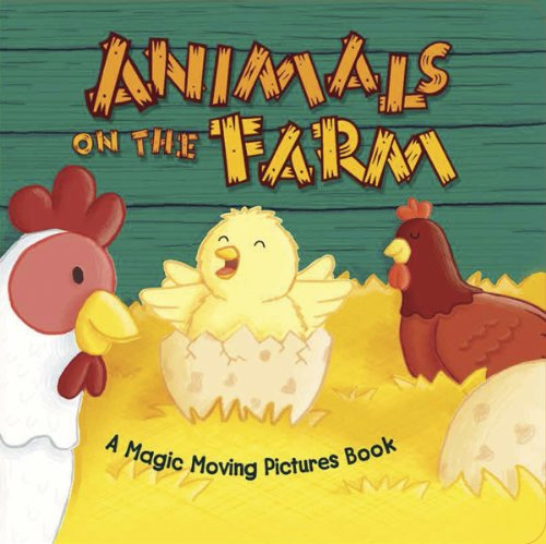 Animals Magic Picture Book (Animals on the Farm (Magic Moving Pictures Books))