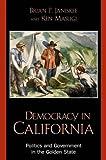 Democracy in California, Brian P. Janiskee and Ken Masugi, 0742522520