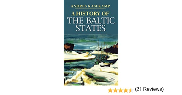 Amazon a history of the baltic states palgrave essential amazon a history of the baltic states palgrave essential histories series ebook professor andres kasekamp kindle store fandeluxe Image collections