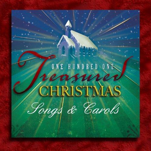 101 Treasured Christmas Songs & Carols