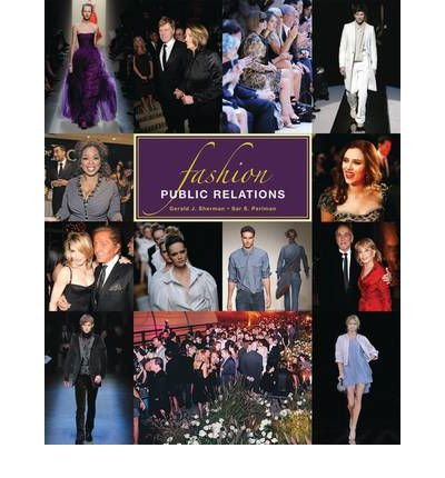 Fashion Public Relations (10) by Sherman, Gerald J - Perlman, Sar S [Paperback - Sherman Fashion