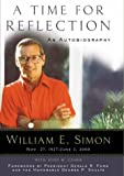 A Time for Reflection, William E. Simon and Gerald R. Ford, 0895261707