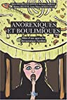 Anorexiques et boulimiques. Bilan d'une approche thérapeutique familiale par Cirillo