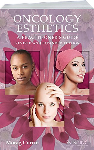 Oncology Esthetics: A Practitioner's Guide Revised & Expanded Edition Pdf