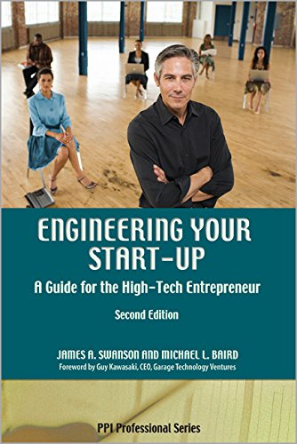 Engineering Your Start-Up: A Guide for the High-Tech...