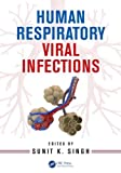Human Respiratory Viral Infections, , 1466583207
