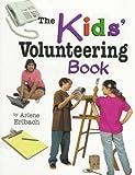 The Kids' Volunteering Book (Kids' Ventures)