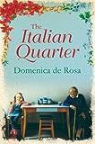 The Italian Quarter by Domenica de Rosa front cover